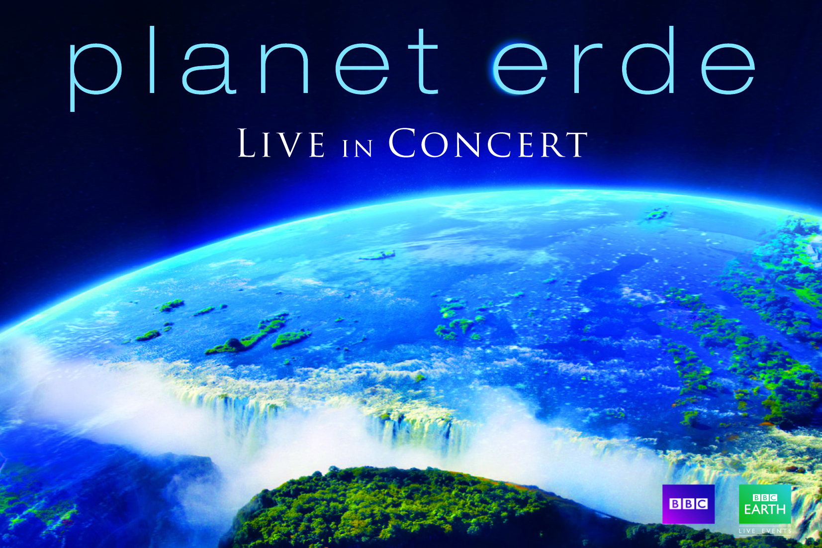 o2 world berlin planet erde live in concert. Black Bedroom Furniture Sets. Home Design Ideas